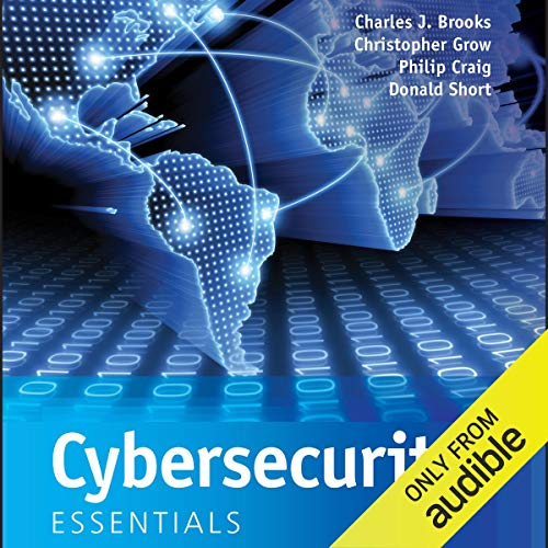 Cybersecurity Essentials By Charles J. Brooks, Christopher Grow, Philip Craig, Donald Short