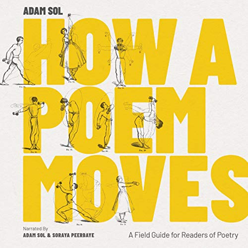 How a Poem Moves By Adam Sol