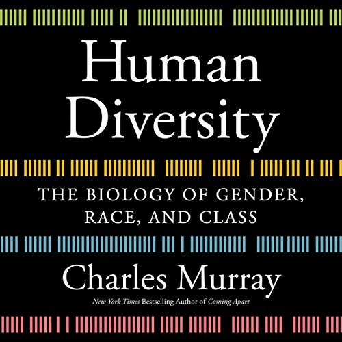 Human Diversity By Charles Murray