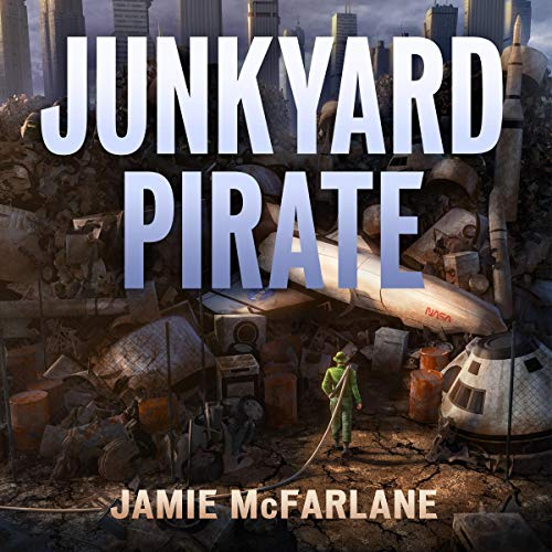 Junkyard Pirate By Jamie McFarlane