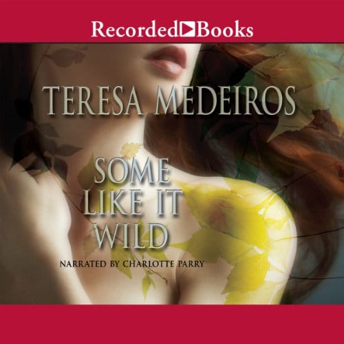 Some Like it Wild By Teresa Medeiros