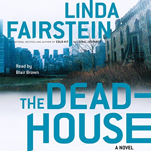 The Deadhouse By Linda Fairstein