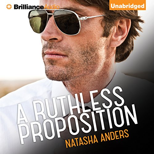 A Ruthless Proposition By Natasha Anders
