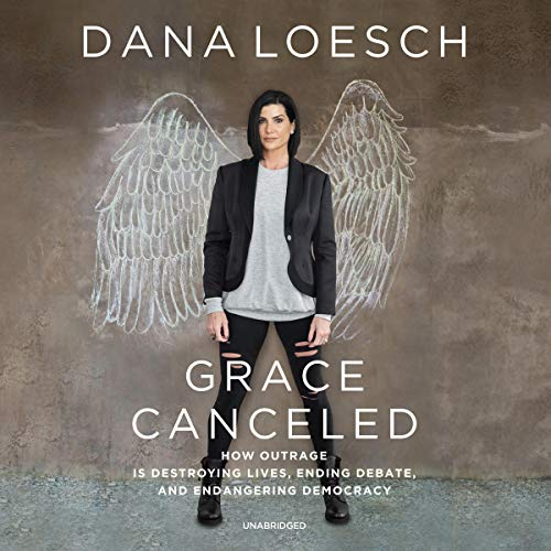 Grace Canceled By Dana Loesch