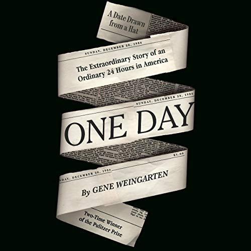 One Day By Gene Weingarten