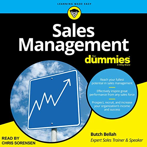 Sales Management for Dummies By Butch Bellah