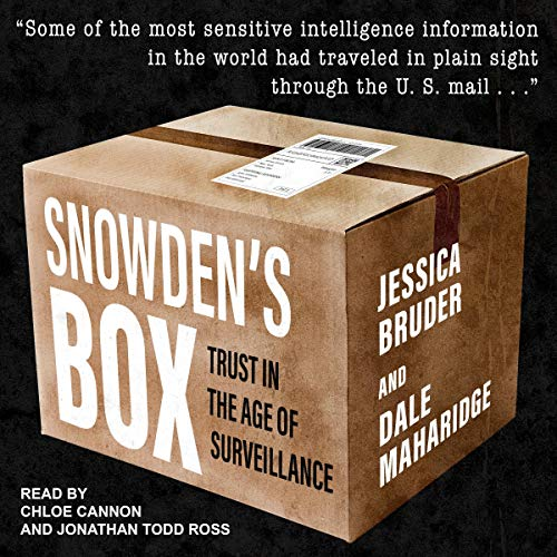 Snowden's Box By Jessica Bruder, Dale Maharidge