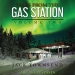 Tales from the Gas Station Volume Two By Jack Townsend