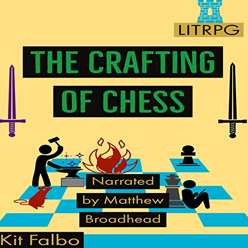 The Crafting of Chess By Kit Falbo