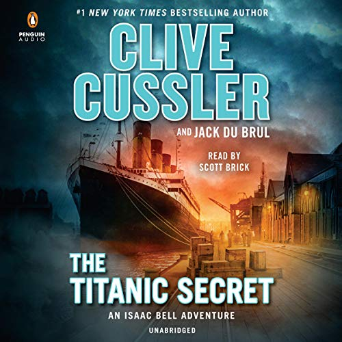 The Titanic Secret By Clive Cussler, Jack Du Brul