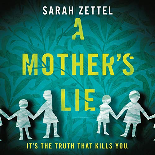 A Mother's Lie By Sarah Zettel