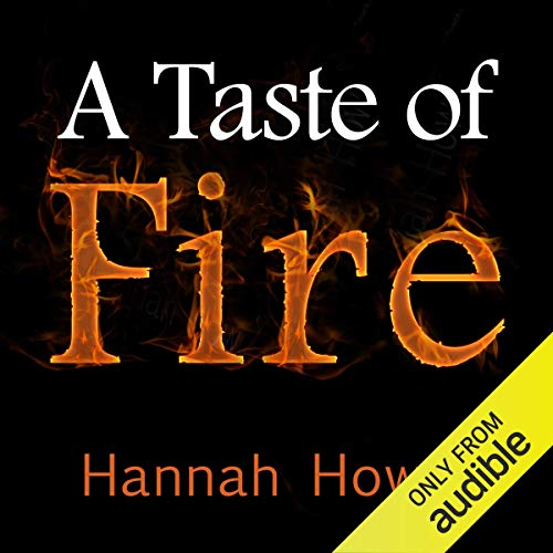A Taste of Fire By Hannah Howell