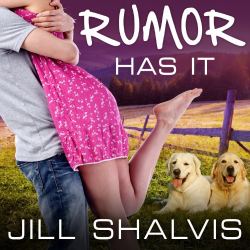 Rumor Has It By Jill Shalvis