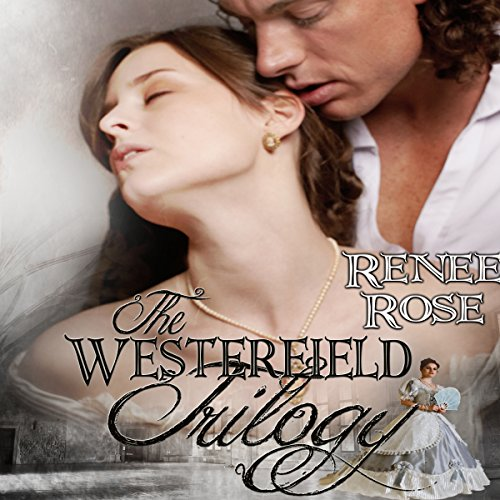 The Westerfield Trilogy By Renee Rose