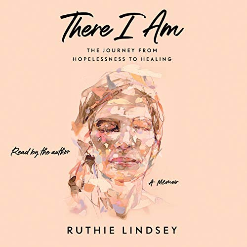 There I Am By Ruthie Lindsey