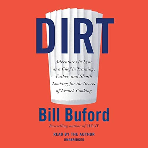 Dirt By Bill Buford