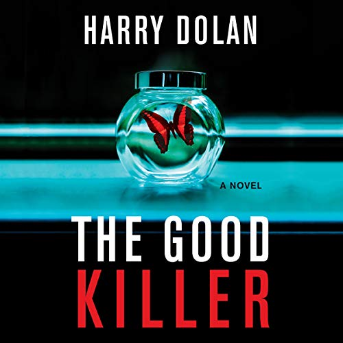 The Good Killer By Harry Dolan