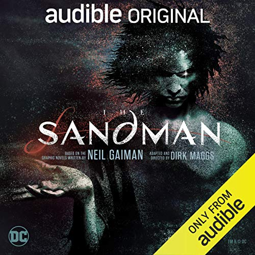 The Sandman By Neil Gaiman, Dirk Maggs