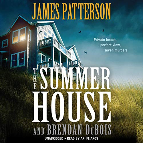 The Summer House By James Patterson, Brendan DuBois