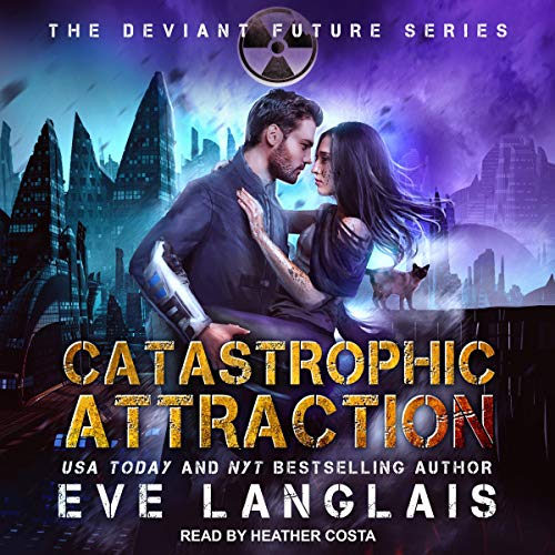 Catastrophic Attraction By Eve Langlais