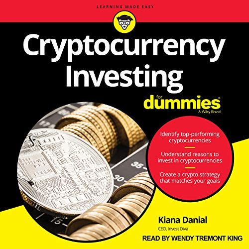 Cryptocurrency Investing for Dummies By Kiana Danial