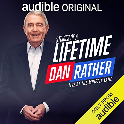 Dan Rather Stories of a Lifetime By Dan Rather