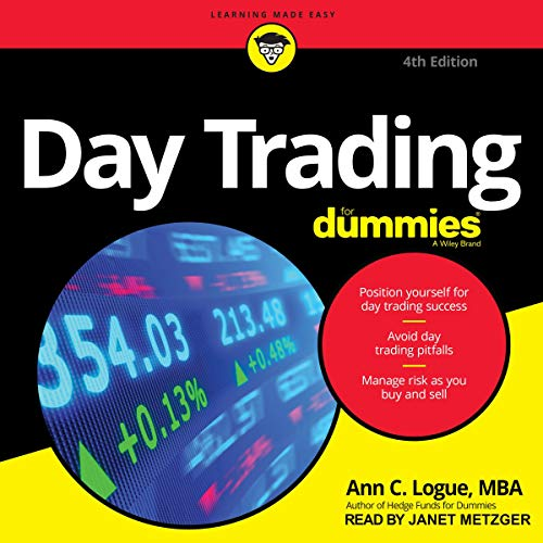 Day Trading for Dummies, 4th Edition By Ann C. Logue MBA