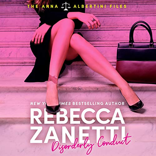 Disorderly Conduct By Rebecca Zanetti