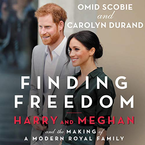 Finding Freedom By Carolyn Durand, Omid Scobie