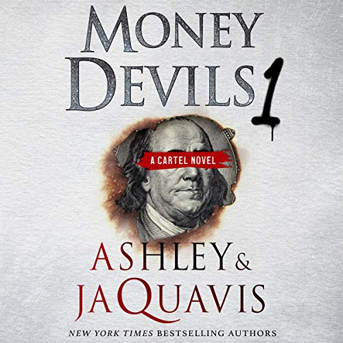 Money Devils 1 By Ashley & JaQuavis