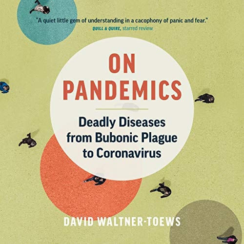 On Pandemics By David Waltner-Toews