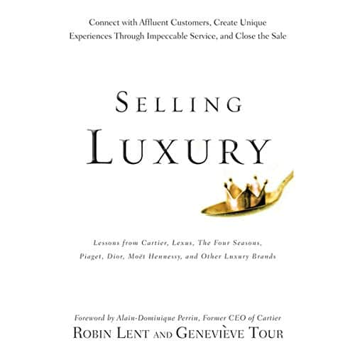 Selling Luxury By Robin Lent, Genevieve Tour