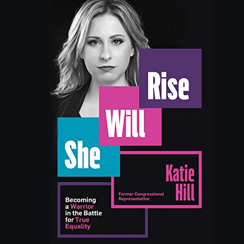 She Will Rise By Katie Hill
