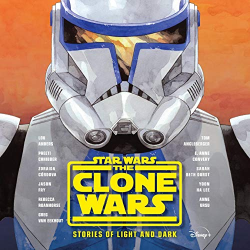 Star Wars The Clone Wars Stories of Light and Dark By Lou Anders, Tom Angleberger
