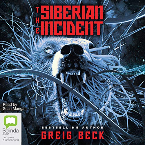The Siberian Incident By Greig Beck