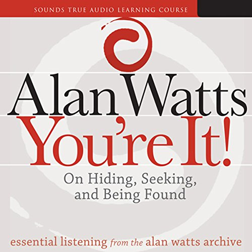 You're It! By Alan Watts