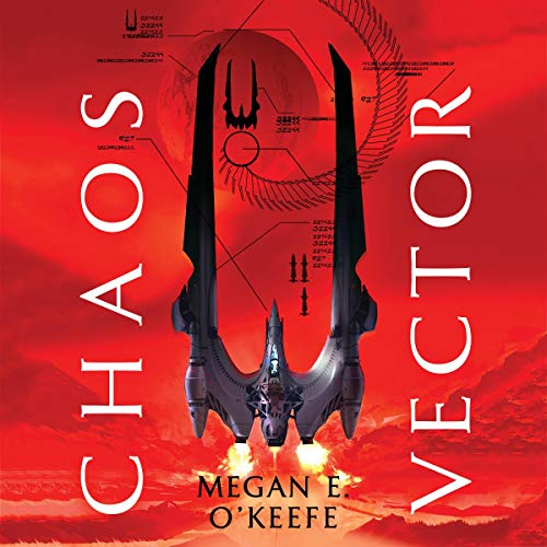 Chaos Vector By Megan E. O'Keefe