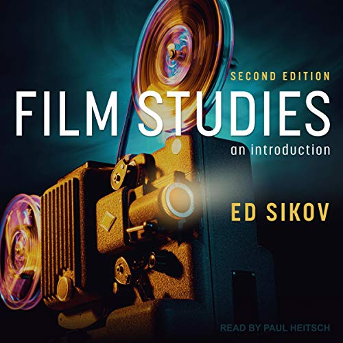Film Studies Second Edition By Ed Sikov