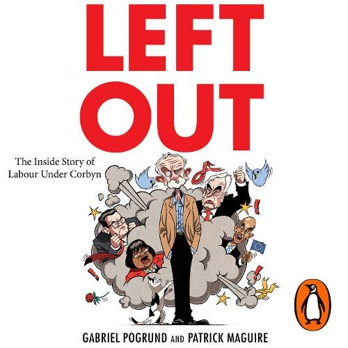 Left Out By Gabriel Pogrund, Patrick Maguire