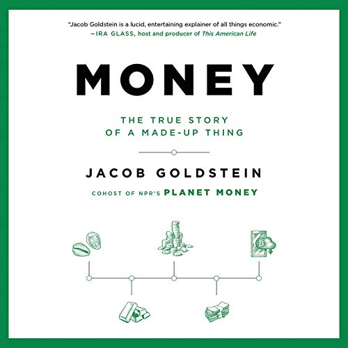 Money By Jacob Goldstein