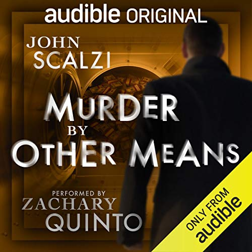 Murder by Other Means By John Scalzi