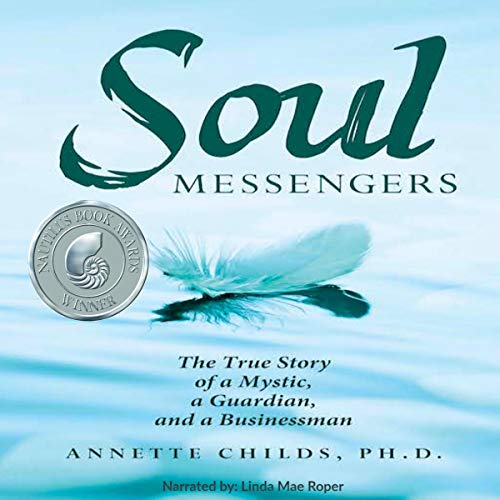 Soul Messengers By Dr. Annette Childs