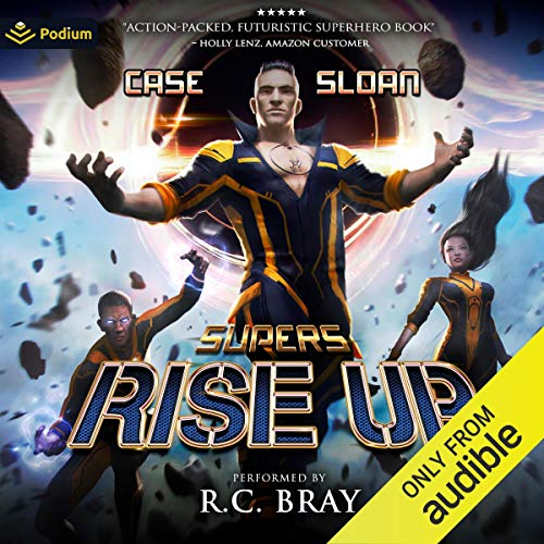 Supers Rise Up By Charles Case, Justin Sloan
