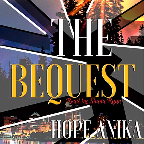 The Bequest By Hope Anika