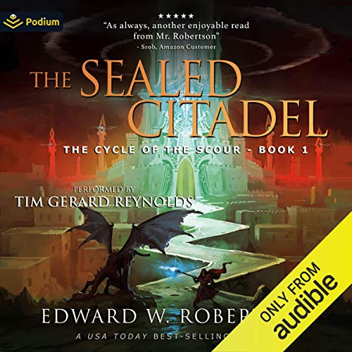The Sealed Citadel By Edward W. Robertson