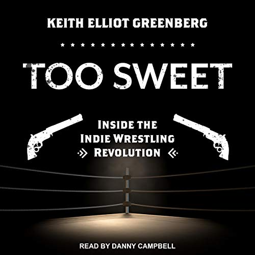 Too Sweet By Keith Elliot Greenberg