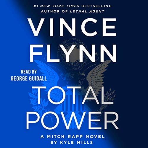 Total Power By Vince Flynn, Kyle Mills