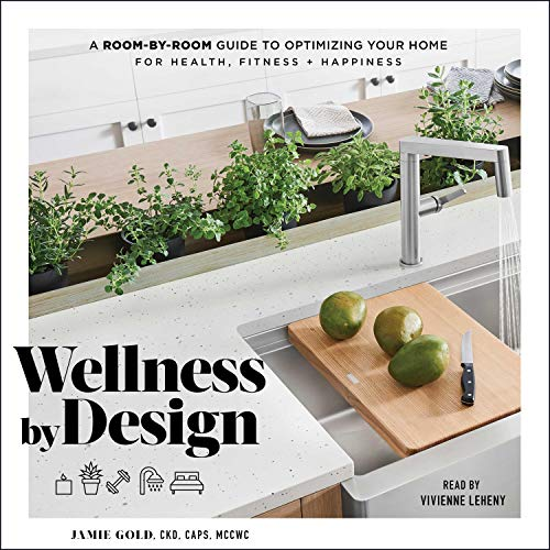 Wellness by Design By Jamie Gold
