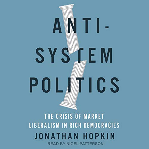 Anti-System Politics By Jonathan Hopkin