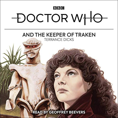 Doctor Who and the Keeper of Traken By Terrance Dicks